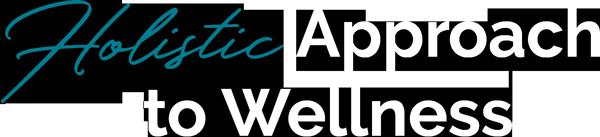 holistic approach to wellness
