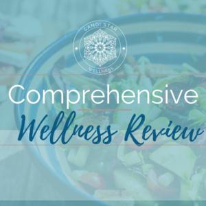 Comprehensive Wellness Review